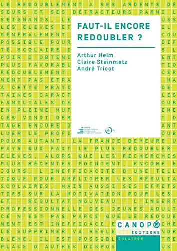 9782240036988: Faut-Il Encore Redoubler ? Conference de Consensus