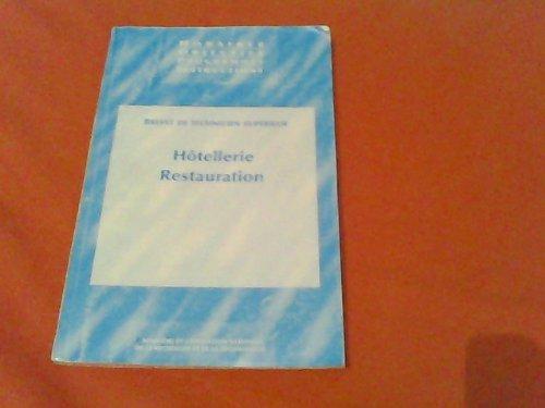 9782240721709: Brevet de technicien supérieur, Hôtellerie, restauration (Horaires, objectifs, programmes, instructions)
