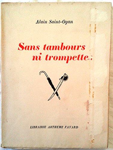 9782243010046: Sans tambour ni trompette