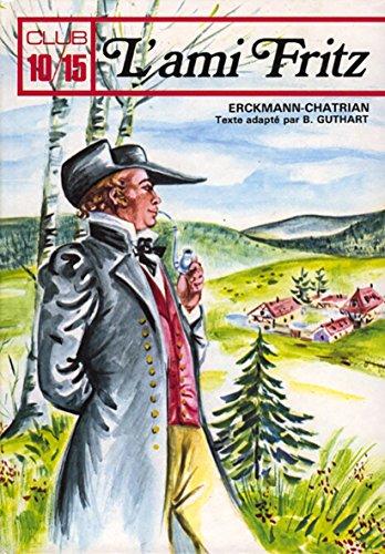 L'Ami Fritz (Junior poche): Erckmann-Chatrian; Béatrice Guthart;
