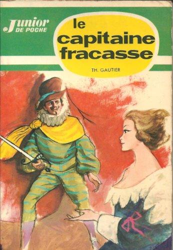 9782244005539: Le Capitaine Fracasse (Junior poche)