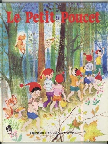 9782244007519: Le Petit Poucet