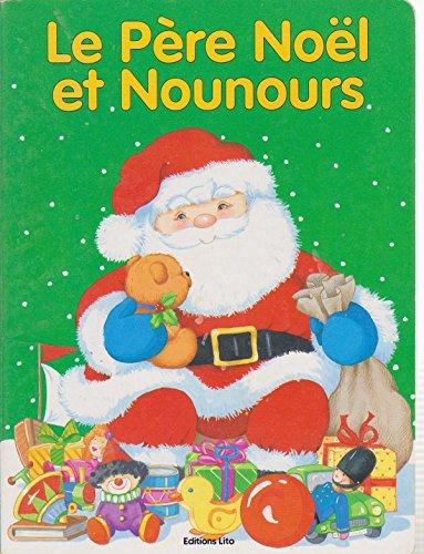 9782244014906: Le Père Noël et Nounours