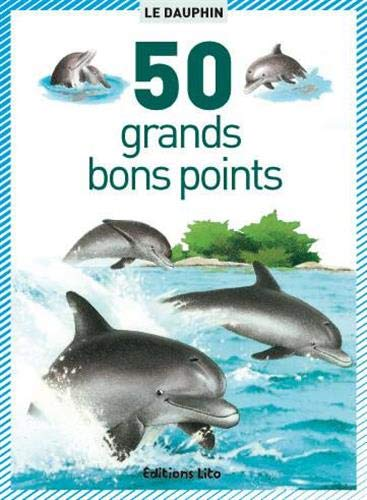 9782244018126: 50 bons points le dauphin (50 grands bons points)
