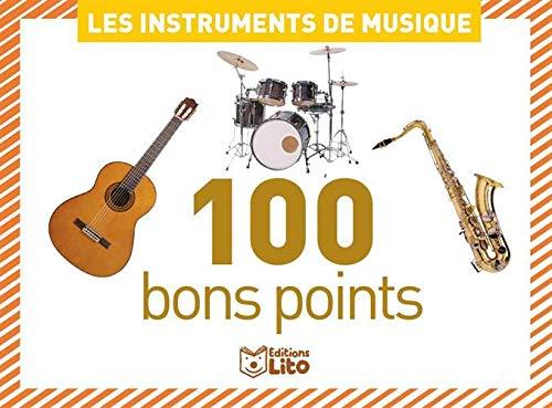 9782244019291: 100 bons points Les instruments de musique