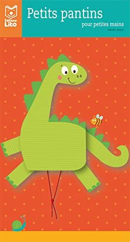9782244022123: Petits Pantins pour Petites Mains : Petit Dino - De 3 à 6 ans