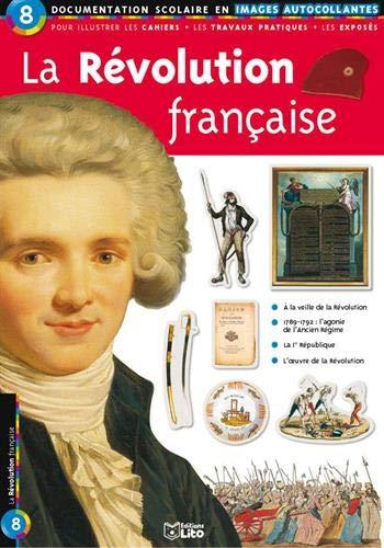 9782244025087: La Révolution française : Documentation scolaire en images autocollantes - Dès 7 ans