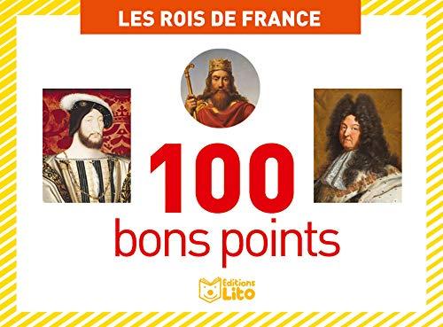 9782244031026: Boîtes de 100 bons points: Les rois de France - Dès 5 ans