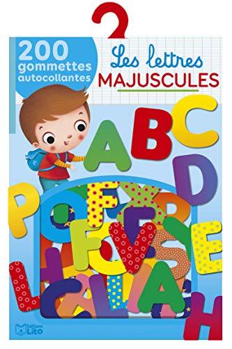9782244060576: Mes gommettes Lito: Les lettres majuscules - De 3 à 5 ans