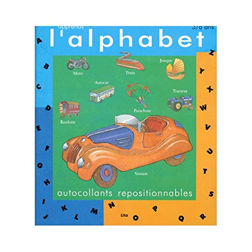 9782244213019: APPRENDS L'ALPHABET AVEC AUTOCOLLANTS REPOSITIONNABLES 3 VOLUMES