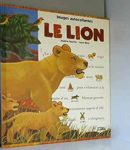 Le lion: Bour, Laura, Saunier,
