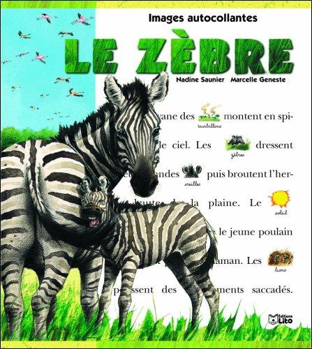 le zebre: Saunier, Nadine, Geneste,