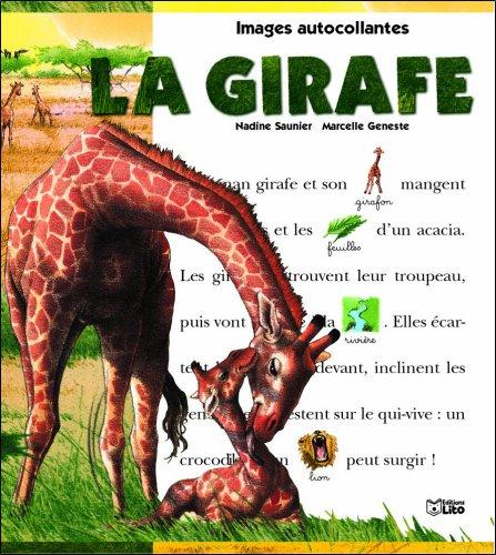 la girafe: Saunier, Nadine, Geneste,