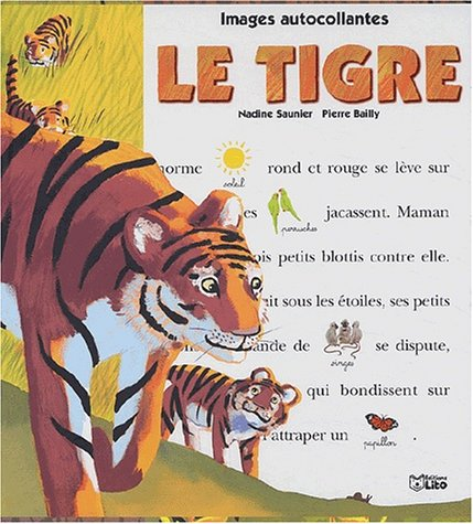 9782244255095: Le tigre (Un jour, un animal)