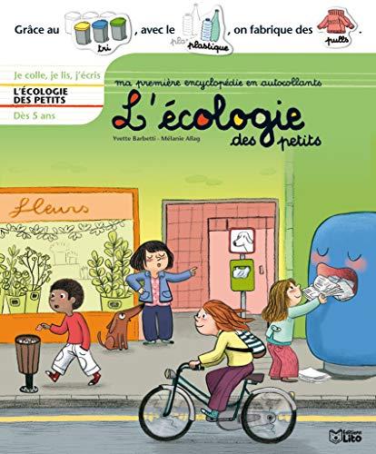 9782244260587: ma premiere encyclopedie en autoc. : l'ecologie des petits