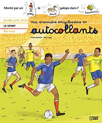 9782244260624: Ma Première Encyclopédie en Autocollants : le Sport - Dès 4 ans