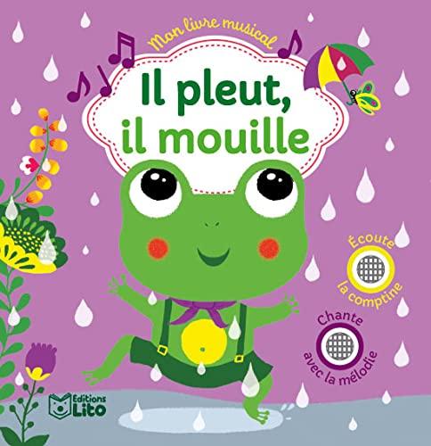9782244302386: Mon livre musical: Il pleut, il mouille - Dès 18 mois