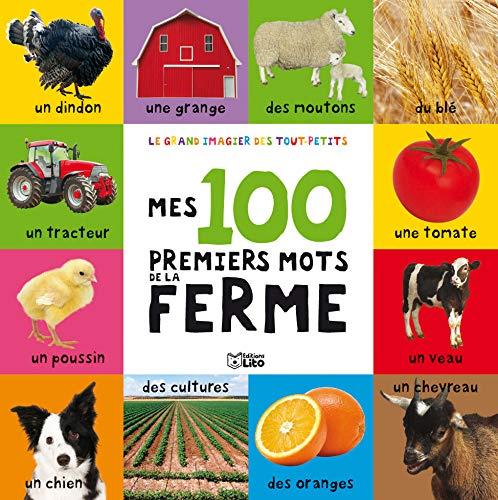 9782244364131: Le grand imagier des tout-petits : Mes 100 Premiers Mots de la Ferme - D�s 2 ans