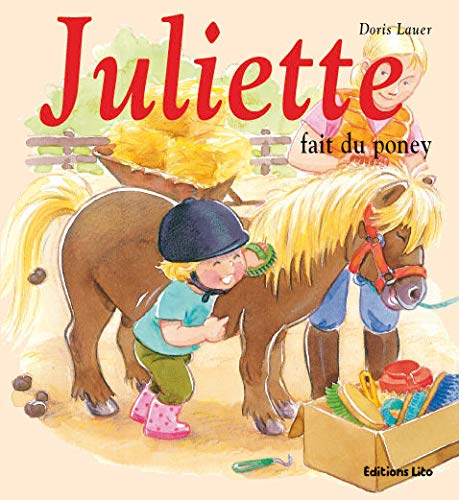 9782244366319: Juliette fait du poney (French Edition)