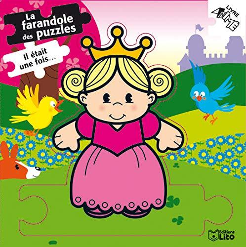 9782244367446: La farandole des puzzles : Il était une fois... Dès 2 ans (princesse,dragon,chevalier,roi) ( périmé )