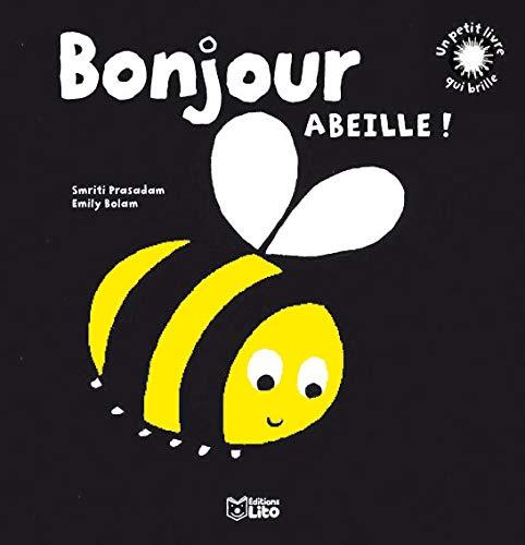 9782244374314 Un Petit Livre Qui Brille Bonjour Abeille