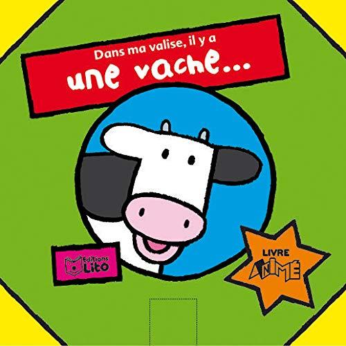 9782244379043: Dans ma valise, il y a une vache...