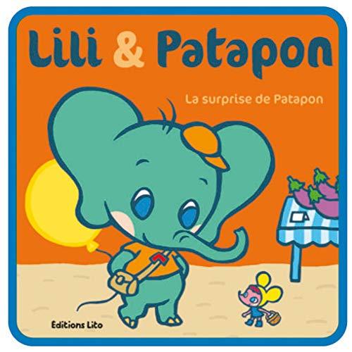 9782244381015: Lili & Patapon : La surprise de Patapon