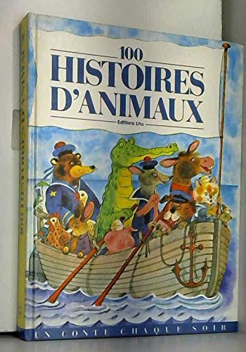 100 histoires d'animaux: Collectif