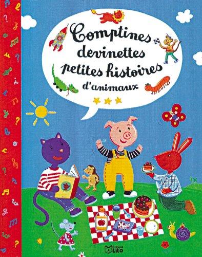 9782244413396: Comptines, devinettes, petites histoires d'animaux