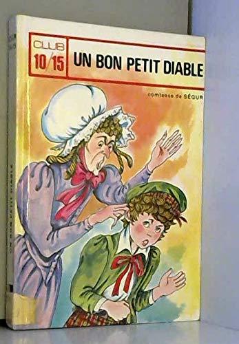 Un Bon Petit Diable Comtesse De Ségur: Comtesse De Ségur