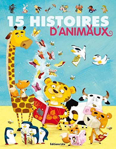 9782244417714: 15 histoires d'animaux (French Edition)