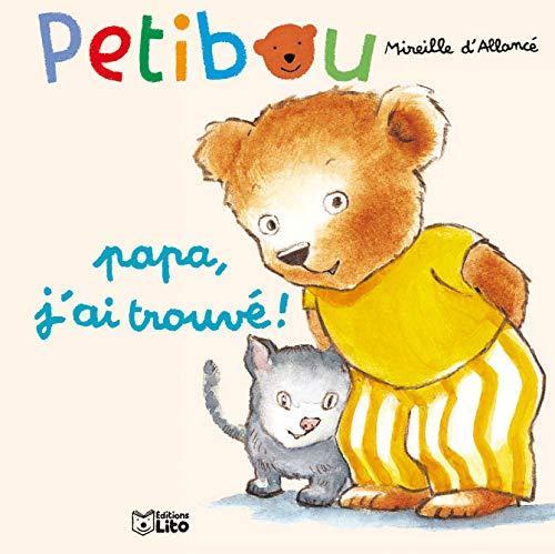 9782244421063: Petibou, tome 6 : Papa, j'ai trouvé !