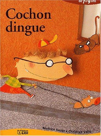 9782244422176: Cochon dingue