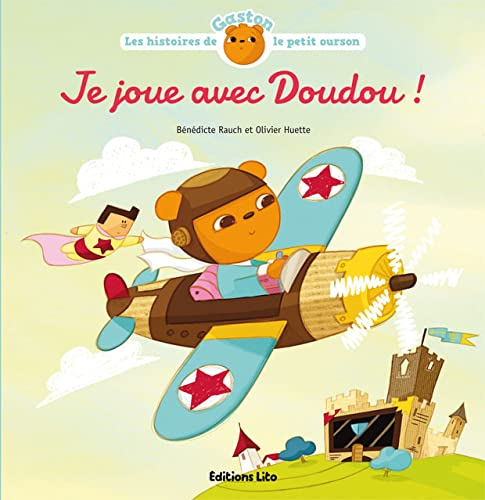 9782244422527: Gaston - Je Joue avec Doudou ! - D�s 2 ans