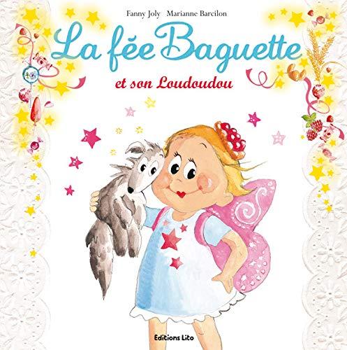 9782244427140: La f�e Baguette et son Loudoudou