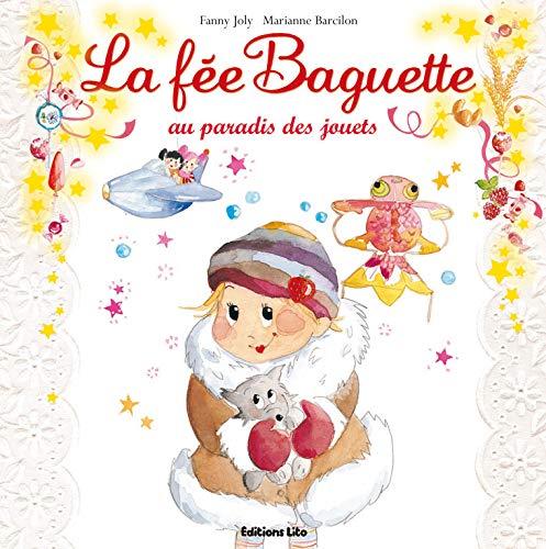 9782244427195: La fée Baguette au Paradis des jouets (Noël)