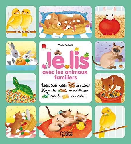 9782244428253: Je lis avec les animaux familiers - Dès 3 ans