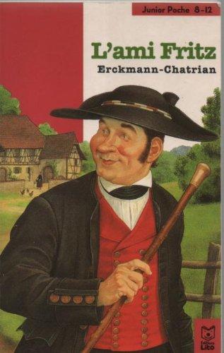 L'Ami Fritz: ERCKMANN-CHATRIAN