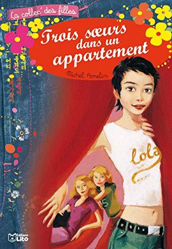 9782244442105: Trois soeurs dans un appartement (French Edition)