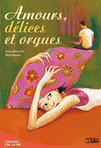 9782244458359: amours, delices et orgues