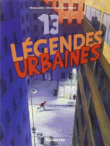 Un Livre, des Histoires : 13 Legendes: Olivier Lhote; Alain