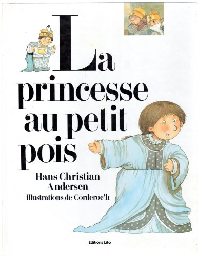 9782244461038: La Princesse au petit pois - The Princess and the Pea - French Language
