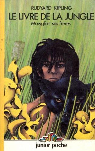 Le Livre De La Jungle Mowgli Et Ses Freres