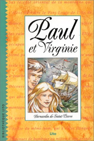 Paul et Virginie: Bernardin De Saint-Pierre