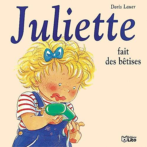 9782244491011: Juliette fait des betises