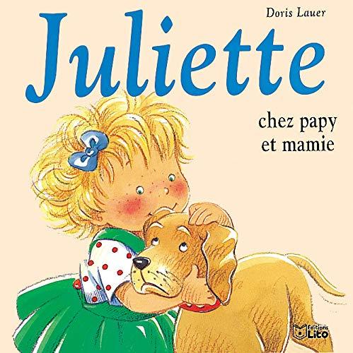 9782244491042: Juliette chez papy et mamie