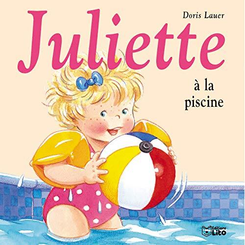 juliette ? la piscine: Lauer, Doris