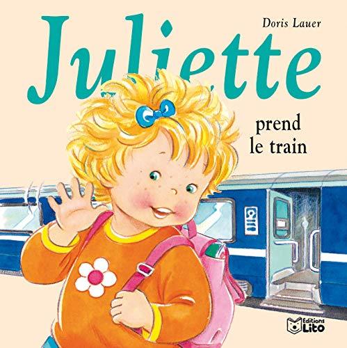 9782244491257: Juliette prend le train