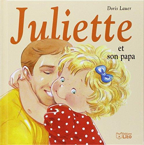 Juliette et son papa: LITO