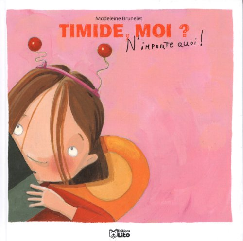9782244492131: Timide, moi ?
